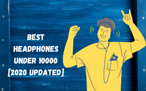 Read more about the article Best Headphones Under Rs. 10000 In India (August 2020): Amazon Prime Sale!
