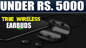 Best True Wireless Earbuds Under Rs. 5,000 In India For August 2020 – Amazon Prime Sale!